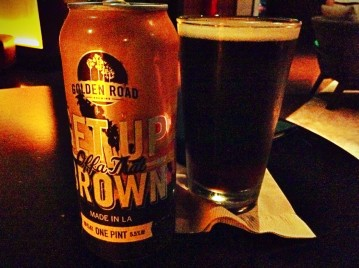 """A pint of local LA beer Golden Road """"get up offa that brown"""" for Sir."""