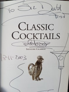 Copy of Classic Cocktails signed by Salvatore, to Sir David Frost